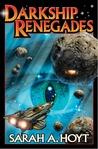 Darkship Renegades (Darkship, #2)