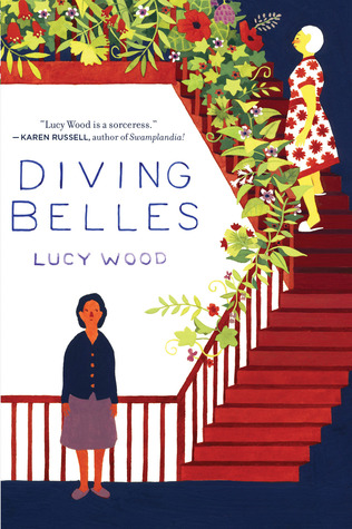 Diving Belles: And Other Stories by Lucy Wood