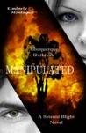 Manipulated (A Setenid Blight Novel)