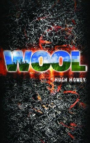 Wool Omnibus (Silo, #1) by Hugh Howey