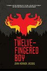 The Twelve-Fingered Boy (Incarcerado, #1)