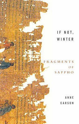 If Not, Winter: Fragments of Sappho