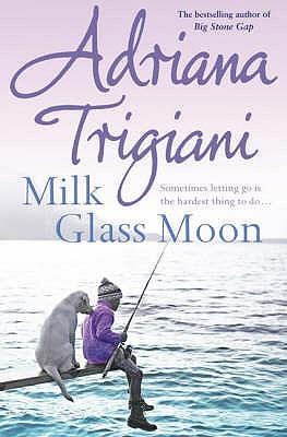 Milk Glass Moon (Big Stone Gap, Book 3)