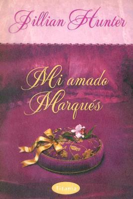 Mi Amado Marqués