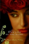 Our Lady of the Night: A Novel