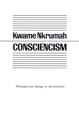 CONSCIENCISM NKRUMAH KWAME PDF