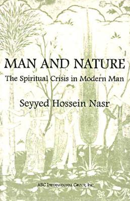 seyyed hossein nasr man and nature relationship