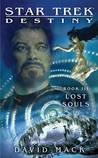 Lost Souls (Star Trek: Destiny, #3)