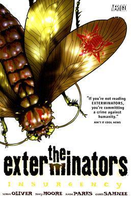 The Exterminators, Vol. 2: Insurgency