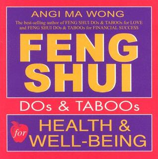 Feng shui do 39 s and taboos for health and well being by for Feng shui for health