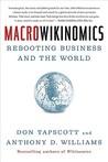 Macrowikinomics: Rebooting Business and the World