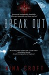 Break Out (Dark Desires #1)
