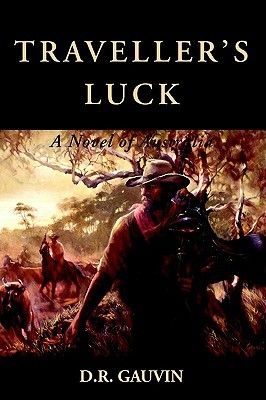Traveller's Luck: A Novel of Australia
