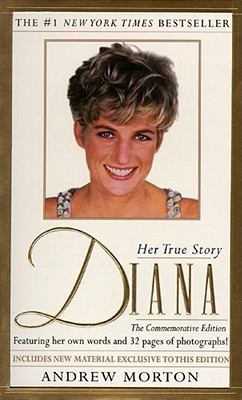 Diana: Her True Story in Her Own Words by Andrew Morton — Reviews, Discussion, Bookclubs, Lists