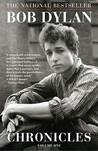 Chronicles, Vol. 1 by Bob Dylan