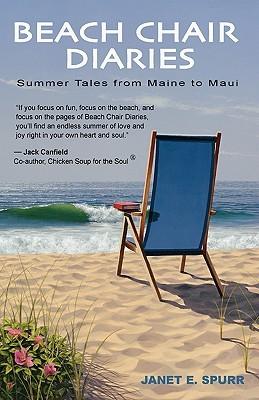 Beach Chair Diaries by Janet E Spurr — Reviews, Discussion ...