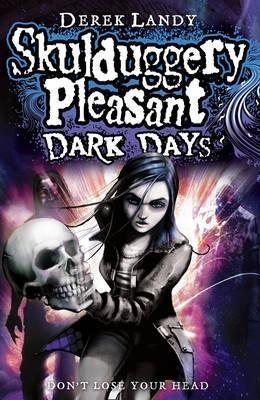 Dark Days (Skulduggery Pleasant, # 4)