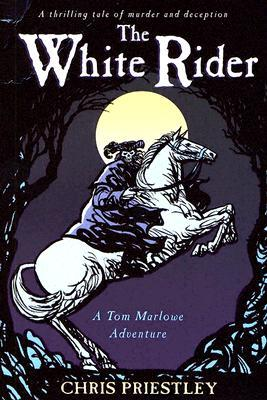The White Rider (Tom Marlowe Adventures, #2)