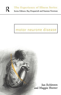 Motor Neurone Disease By Ian Robinson Reviews
