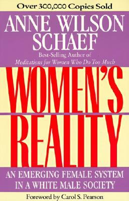 Women's Reality: An Emerging Female System in a White Male Society