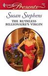The Ruthless Billionaire's Virgin (International Billionaires, #4)