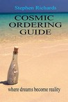 Cosmic Ordering Guide by Stephen Richards