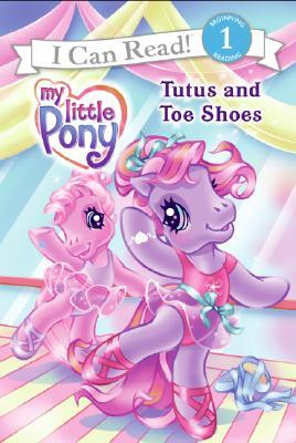 My Little Pony: Tutus and Toe Shoes