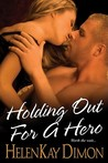 Holding Out For A Hero (Men of Hawaii #4)