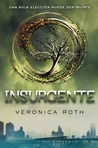 Insurgente by Veronica Roth