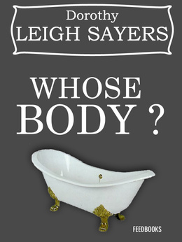 Cover for Whose Body?, a Dorothy Sayers novel in the Lord Peter Wimsey series