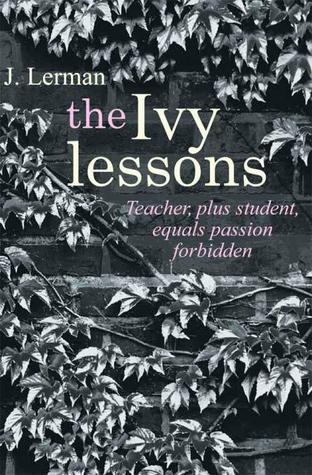 The Ivy Lessons (Devoted, #1) by J. Lerman