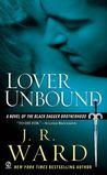 Lover Unbound by J.R. Ward