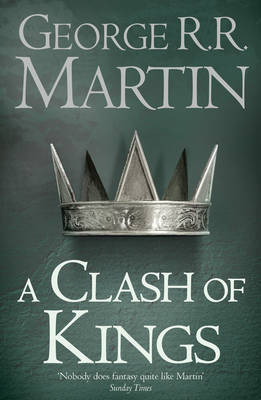 A Clash of Kings (A Song of Ice and Fire, #2)