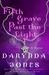 Fifth Grave Past the Light (Charley Davidson, #5) by Darynda Jones
