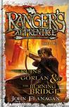The Ruins of Gorlan / The Burning Bridge (Ranger's Apprentice #1-2)