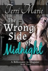 The Wrong Side of Midnight (A Billionaire in Disguise, #3)