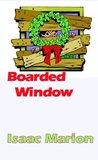 Boarded Window (Warm Bodies)