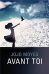 Avant toi by Jojo Moyes