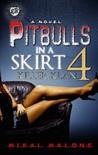 Pitbulls In A Skirt 4: Killer Klan