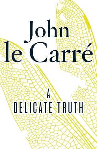 john le carre a delicate truth pdf