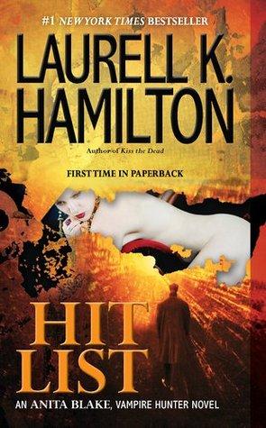 Book Review: Laurell K. Hamilton's Hit List
