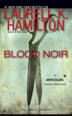 Book Review: Laurell K. Hamilton's Blood Noir