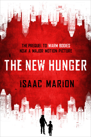 The New Hunger by Isaac Marion | reading, books