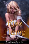 Kiss of Flame  (The Dragon's Virgin Tribute, #1)