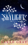 Skylight (Arcadium, #2)