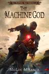 The Machine God (The Drifting Isle Chronicles #3)