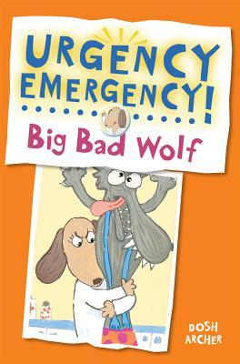 Big Bad Wolf (Urgency Emergency!)