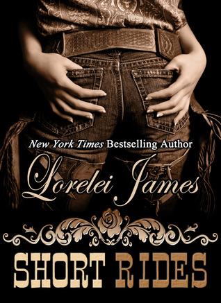 Short Rides (Rough Riders #14.5) - Lorelei James