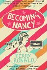Becoming Nancy