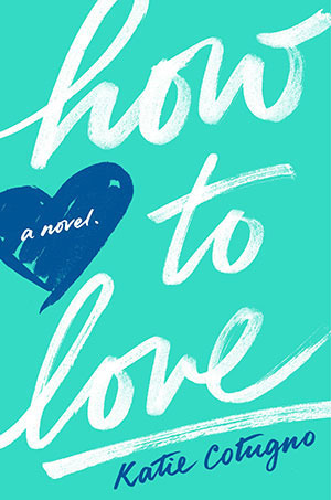 how to love by kate cotugno
